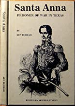 Santa Anna Prisoner of War in Texas