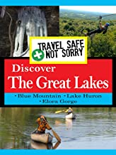 Travel Safe, Not Sorry - Discover Great Lakes
