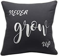 YugTex Pillowcases Never Grow up,Peter Pan Quote,Child Kids Room Pillowcase,Motivational Quote,Newborn Baby Gifts, Toddler Room Decor(18