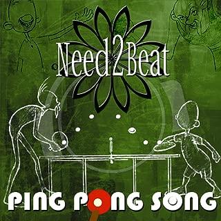 Ping Pong Song