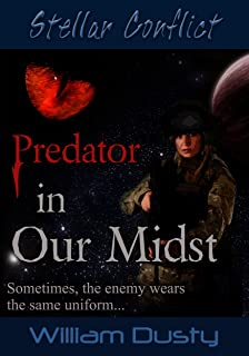 Predator in Our Midst (Stellar Conflict Series Book 3)