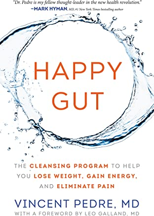 Happy Gut: The Cleansing Program to Help You Lose Weight, Gain