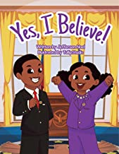 Yes, I Believe!