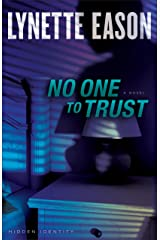 No One to Trust (Hidden Identity Book #1): A Novel Kindle Edition