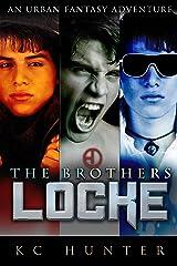 The Brothers Locke: An Urban Fantasy Adventure Kindle Edition