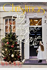Christmas at 99 Nightingale Lane: Full-length Historical Fiction...the continuing addictive and compelling story of Carrie Dobbs and her life at 99 Nightingale ... Lane (The Nightingale Lane Series Book 5) Kindle Edition