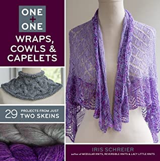Sterling Publishing Lark Books, One and One Wraps, Cowls and Capelets (One + One)