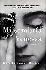 My Dark Vanessa \ Mi sombría Vanessa (Spanish edition) Kindle Edition