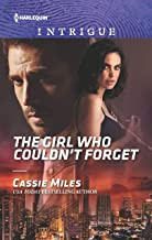 The Girl Who Couldn't Forget: A Thrilling FBI Romance (Harlequin Intrigue Book 1844)