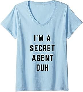 Womens I'm a Secret Agent Duh Easy Halloween Costume V-Neck T-Shirt