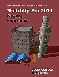 SketchUp Pro 2014 Nuevas Funciones (Spanish Edition)