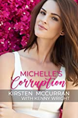 Michelle's Corruption (English Edition) Format Kindle