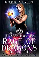 Elizabeth and the Rage of Dragons: A Paranormal Romance (Fated Alpha Book 7) (English Edition)