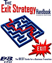 The Exit Strategy Handbook: The Best Guide for a Business Transition