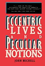 Eccentric Lives and Peculiar Notions