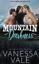 Mountain Darkness (Wild Mountain Men Book 1)