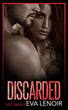 Discarded (UCC Saga Book 3)