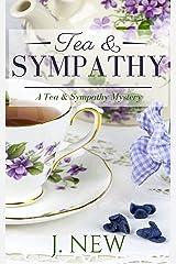 Tea & Sympathy: A Tea & Sympathy Mystery Kindle Edition