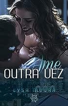 Ame outra Vez (Tome-me Livro 3)