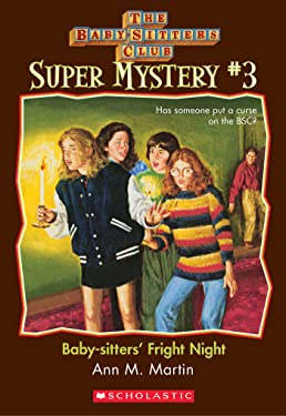 The Baby-Sitters Club Super Mystery #3: Baby-Sitters' Fright Night (The Baby-Sitters Club Super Mysteries)