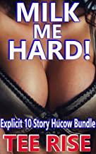MILK ME HARD!: Explicit 10 Story Hucow Bundle