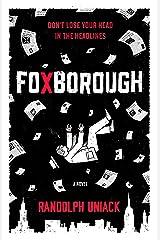 Foxborough Kindle Edition