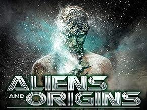 Aliens and Origins