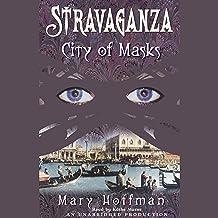 City of Masks: Stravaganza, Book 1