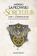 The Witcher : Le Baptême du feu: Sorceleur, T5