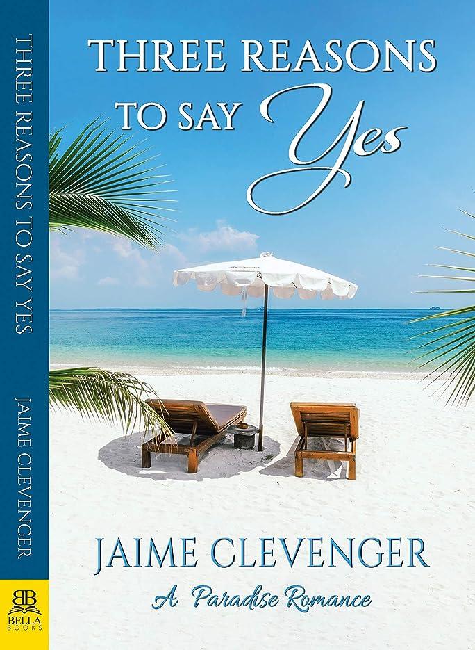 侵入する葬儀不純Three Reasons to Say Yes (English Edition)