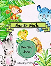 Baby's Buch Das erste Jahr und Schwangerschaft: Eine Aufzeichnung des ersten Jahres des Babys: Baby-Erinnerungsbuch | Groß...