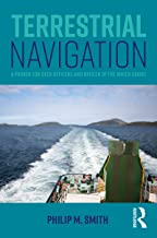 Terrestrial Navigation: A Primer for Deck Officers and Officer of the Watch Exams