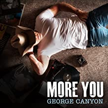 Best george canyon more you Reviews