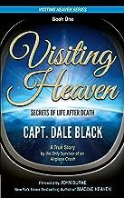 Visiting Heaven: Secrets of Life After Death