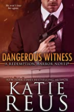 Dangerous Witness (Redemption Harbor Series Book 3)