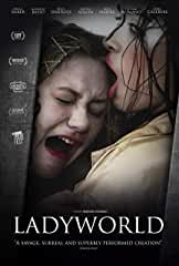 Amanda Kramer's Psychological Thriller LADYWORLD arrives on DVD and VOD Aug. 27 from MVD Entertainment