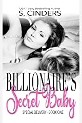 Special Delivery: A Secret Baby / Office Romance (Bedding the Billionaire Book 1) Kindle Edition