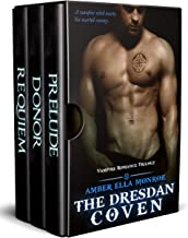 The Dresdan Coven Trilogy: Vampire Paranormal Romance