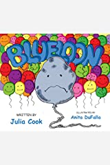 Blueloon: A Picture Book About Depression Kindle Edition