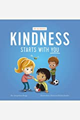 Kindness Starts With You - At School Kindle Edition