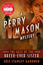 The Case of the Green-Eyed Sister (The Perry Mason Mysteries Book 4)