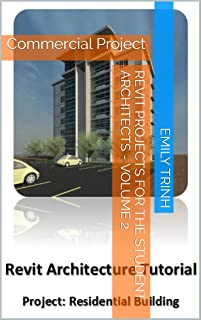 Revit Projects for the architectural students - Volume 2: Commercial Project (English Edition)
