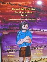 Heart Mountain: An All American Town