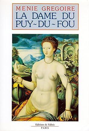 La Dame du Puy-du-Fou