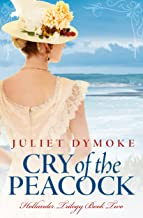 Cry of the Peacock: A captivating historical romance saga (Hollander Trilogy Book 2)