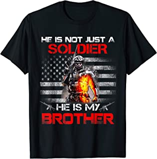 My Brother Is A Soldier Proud Army Sister Tshirt gift T-Shirt