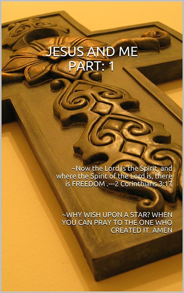 円形ロッカーバンクJESUS AND ME PART:1 Life Changer Book: WHY WISH UPON A STAR? WHEN YOU CAN PRAY TO THE ONE WHO CREATED IT. AMEN (English Edition)