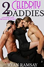 2 Celebrity Daddies: A Father's Day Menage Romance (English Edition)