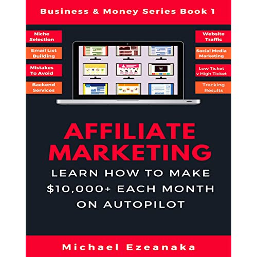 Starting your FREE Internet Home Business (Affiliate Marketing Book 1)
