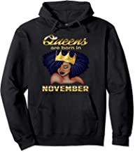 Queens Are Born In November Birthday Hoodie for Black Women